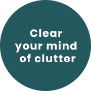 Clear your mind of clutter